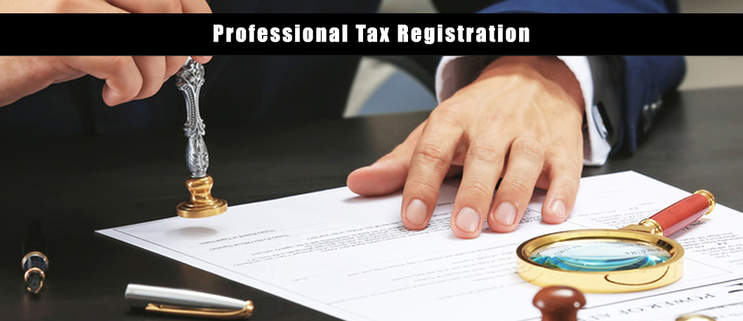 Professional Tax Registration In Bangalore